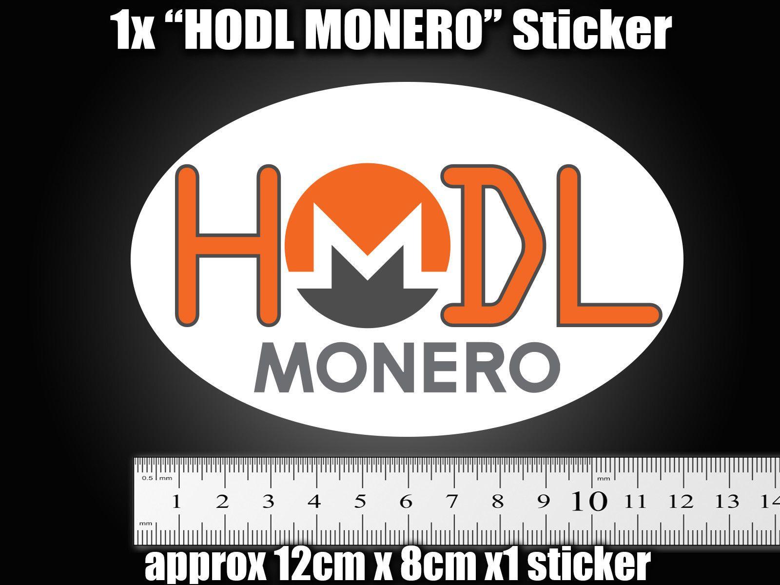 1x HODL MONERO Sticker decal shop sign car van XRP BTC ETH LTC XMR DASH Crypto