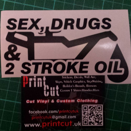 Sex drugs 2 stroke oil sticker